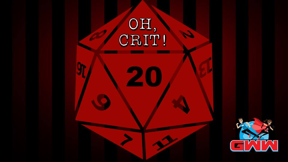 Oh, Crit! – Session 1