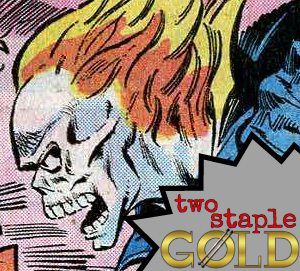 TWO STAPLE GOLD: GHOST RIDER #16