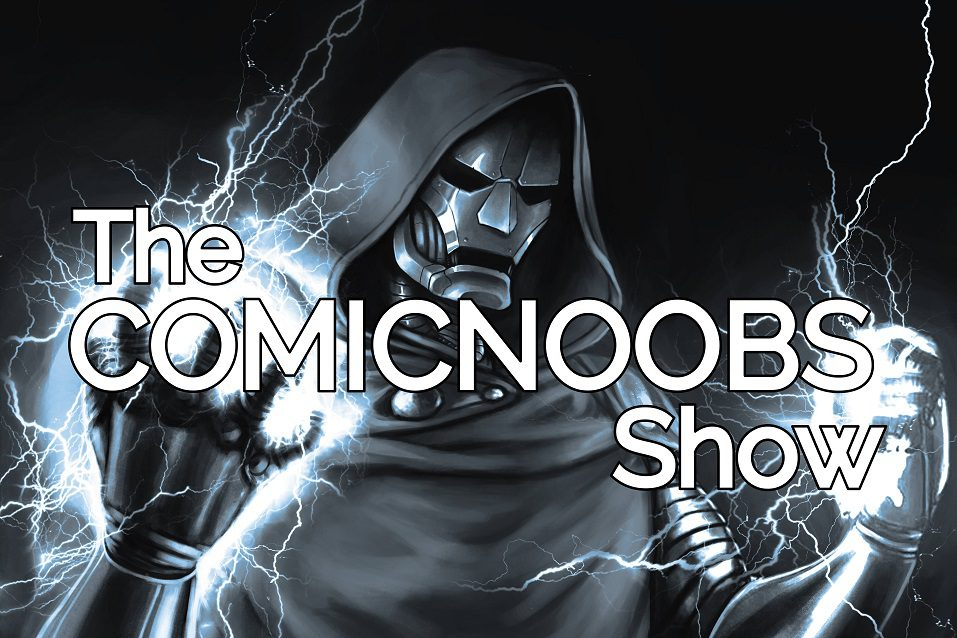 Comic Noobs Show 100th Episode Spectacular!