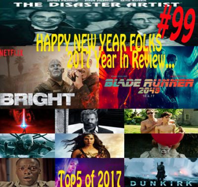 365 Flicks #99: 2017 What We Did This Year. Reviews, Disaster Artist, Blade Runner 2049