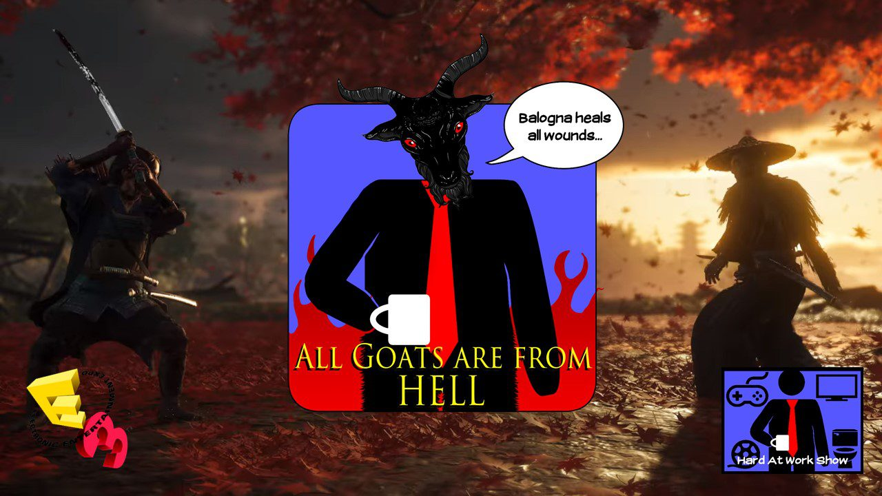 Hard At Work Episode #65 All Goats Are From HELL