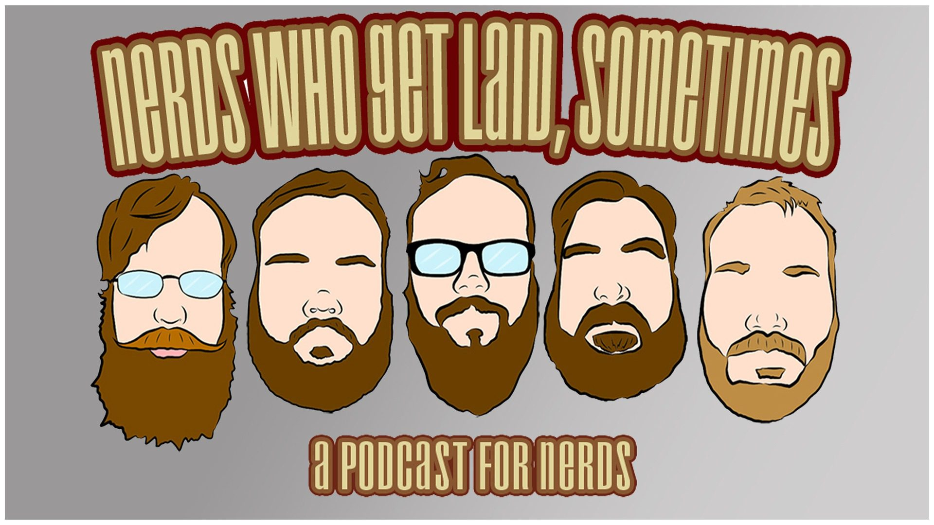 Nerds Who Get Laid, Sometimes – Ep. 252: NWGLS 2019 Year End Review, Nerd Years Resolutions, And A Look Forward to 2020